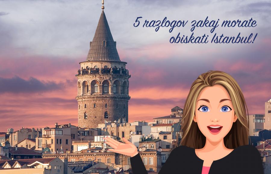 5 razlogov zakaj obiskati Istanbul že to pomlad